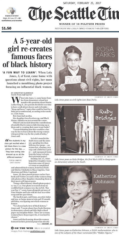 Front page of The Seattle Times from Saturday, February 25, 2017, with a news feature on five-year-old girl reenacting famous photographs of black women from Rosa Parks to Toni Morrison