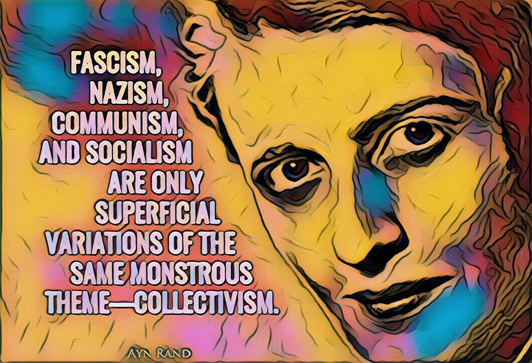 """Fascism, Nazism, Communism and Socialism are only superficial variations of the same monstrous ..."