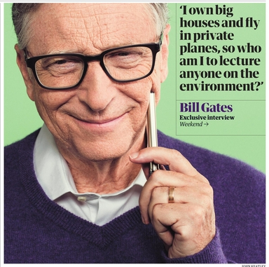 """I own big houses and fly in private planes, so who am I to lecture anyone on the environment?"" And yet he does again and again. Is that not the definition of hypocrisy? That is Bill Gates for ya. ""Do as I say, not as I do."""